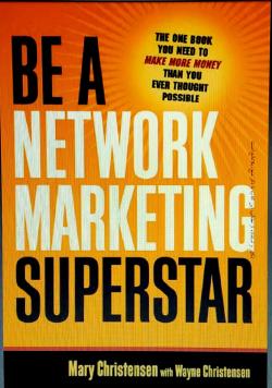چگونه یک سوپراستار بازاریابی شبکه ای شویم